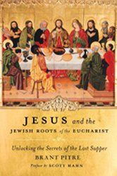 """Brant Pitre, """"Jesus and the Jewish Roots of the Eucharist.""""  """"Unless you eat my flesh and drink my blood, you shall have no life within you"""" (John 6:53).  What is the Eucharist, and how does it have its roots in the Jewish Passover?  Also, who and what IS Jesus, and how does the Eucharist figure in God's plan for our salvation?  What DID Jesus Do?"""