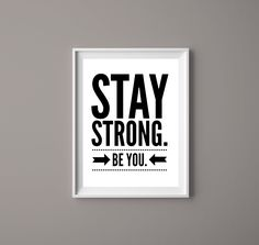 Printable Quotes, Printable Art, Printables, Positive Motivation, Inspirational Artwork, Affordable Wall Art, Leadership Quotes, Office Art, Stay Strong