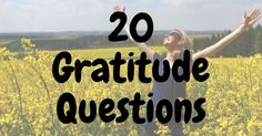 20 Thought-Provoking Gratitude Questions | Benefits of Gratitude What Makes You Laugh, Journal Questions, Teacher Problems, Psychology Research, Better Than Yesterday, Job Satisfaction, Focus On Your Goals, Mental Strength, Daily Journal