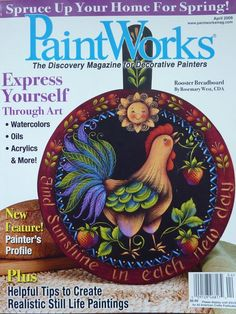 PaintWorks Magazine / April 2009 / Assorted Tole Painting Patterns - Home Decor - Floral - Folk Art Easy Painting Projects, Watercolor Fabric, Tole Painting Patterns, Easy Paintings, Decorative Paintings, Tola, Book Crafts, Craft Books, Painted Books