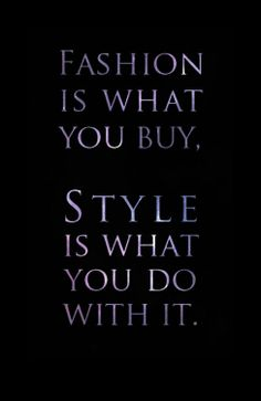 Style counts! #Fashion #design #quotes