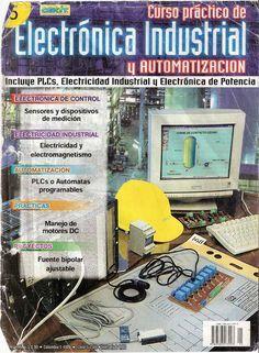 "ELECTRÓNICA DE POTENCIA Y AUTOMACIÓN ~ ""CEK1T"" http://gotechnonolgies.blogspot.com/2014/11/proyectos-practicos-de-electronica.html CURSO TEÓRICO: http://www.mediafire.com/view/?jfkbehr0grarmkh PROYECTOS PRÁCTICOS: http://www.mediafire.com/view/?63yqfuao8uuqwut OTROS RELACIONADOS http://www.taringa.net/posts/ciencia-educacion/15299032/Cekit-Electronica-Industrial.html http://librosdeelectronica.blogspot.com/2011/10/curso-practico-de-electronica.html Ingeniería Electrónica"