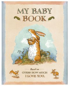 A baby book based on Guess How Much I Love You