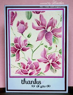 "By Heather. Stamp Hero Arts ""Large Blossom"" (a negative image stamp) in VersaMark on white cardstock; heat emboss with opaque white powder. Color flowers with Distress inks victorian velvet and bundled sage. Layer on white mat, bright pink mat, larger white mat, dark pink mat, then white card base. Stamp sentiment."