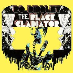 The Black Gladiator, Bo Diddley