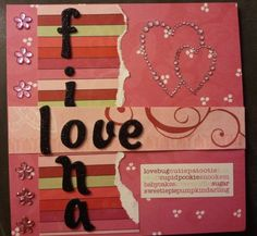 This is the Valentine's Day card I made for my boyfriend's daughter.