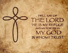 christian wall art | Psalm 91:2 The Lord is my Refuge and my fortress | Flickr - Photo ...