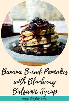 The combination of the sweet buttery Banana Bread Pancakes paired with the tart and zesty Blueberry Balsamic Syrup is the perfect marriage for any brunch gathering! Blueberry Recipes Easy, Banana Bread Recipes, Pancake Recipes, Vegetarian Breakfast Recipes, Brunch Recipes, Easy Dinner Recipes, Dessert Recipes, Ripe Banana Recipe, Pie Spice Recipe