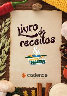 Livro de Receitas: Um Brasil de Sabores Cadence  Campanha Um Brasil de Sabores Cadence.