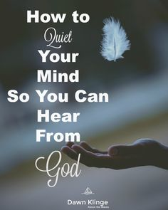 How to Quiet Your Mind So You Can Hear From God I meditation I Christian living I Quiet Spirit I minimizing distractions I Bible study I Above the Waves II Sassy Quotes, Life Quotes Love, Christian Living, Christian Life, Christian Quotes, Christian Women, Christian Meditation, Christian Mindfulness, Morning Words