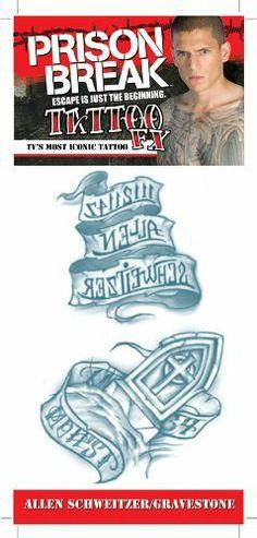 Prison Break Schweitzer/Grvstn Tattoos C4L. $2.95