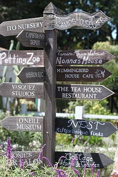 sign post, San Juan Capistrano, CA Hummingbird House, Cafe House, Garden Markers, Plant Markers, Directional Signs, Garden Quotes, Garden Signs, Outdoor Projects, Garden Projects