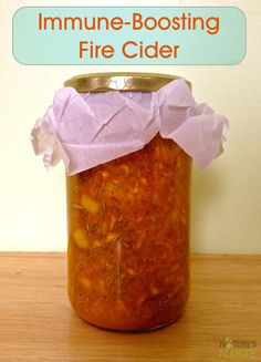 How To Make An Immune Boosting Fire Cider For Cold And Flu