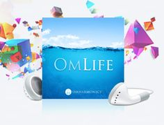 OmLife by OmHarmonics - Digital Download $149.00 - To help with and enhance meditation