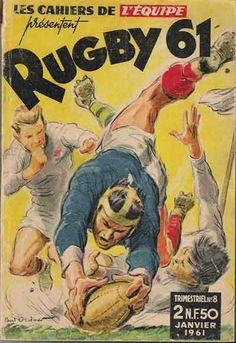 Les cahiers de l'Equipe 1961 Rugby Sport, Rugby Men, Rugby League, Rugby Players, Bmx, Bike Mtb, Women's Cycling, Rock Roll, Rugby Pictures