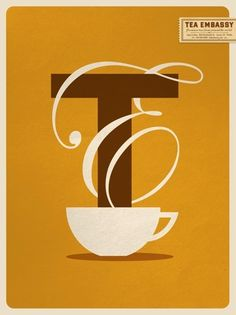 T is for Tea...Love the use of the white banner to be steam and decoration for the text.