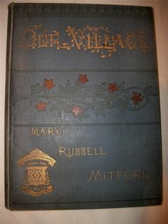 Our Village Mary Russell Mitford Ill. Murray Boot 1883 Collegiate School Glasgow