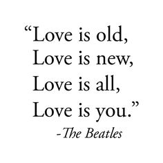 The Beatles, Love is..... ❤ liked on Polyvore featuring quotes, text, words, backgrounds, fillers, phrases, doodles, saying and scribble