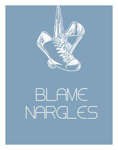 Harry Potter Inspired BLAME NARGLES 11 x 14 by EntropyTradingCo, $15.00