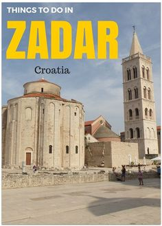 Our list of fabulous things to do in Zadar Croatia, as well as information about Zadar with kids and accommodation in Zadar http://www.wheressharon.com/europe-with-kids/top-10-things-to-do-in-zadar/
