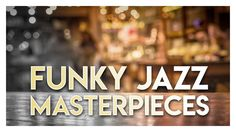 New York Jazz Lounge - Funky Jazz Masterpieces Best of Funky Jazz Masterpieces by New York Jazz Lounge Get your copy on iTunes: http://apple.co/2thsS9O 1. Ain't No Sunshine (Bill Withers) 00:00 2. Sunny (Bobby Hebb) 04:54 3. Cantaloupe Island (Herbie Hancock) 10:14 4. Don't Get Around Much Anymore (Duke Ellington) 13:39  5. Cold Duck Time (Eddie Harris) 17:43 6. Killing Me Softly (Charles Fox, Norman Geibel) 21:45 7. Girl from Ipanema (Antonio Carlos Jobim) 27:12 8. Mercy, Mercy (Josef…