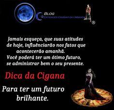 Entidades Ciganas da Umbanda (Clique Aqui) para entrar.: DICA DA CIGANA PARA O SEU FUTURO
