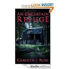 An Uncertain Refuge (good 99cent kindle book!)