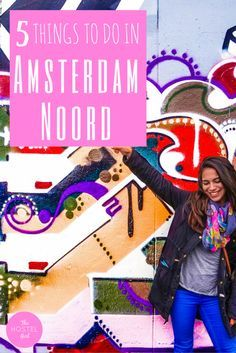 5 Things to do in Amsterdam Noord - The Hostel Girl