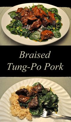 Tung-Po Pork, a Chinese braised pork dish, served over spinach, rice on the side. Very little work, very easy and delicious!