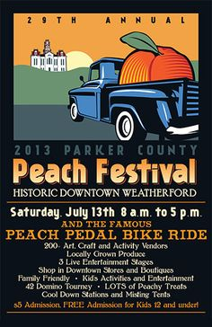 2013 Parker County Peach Festival Poster & Website