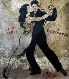 "#streetart #misstic  Miss.Tic  ""Je me rends à l'évidanse"", 2009"