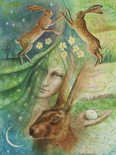 Eostre and the Hare's Egg    Gentle Lady, unfurling spring.  Tender green...new life bring.  Hares spiralling, fertility dance  Eostre casts Her magic glance!  The gift of life softly given  Within the hare's egg...sacred, hidden. By Wendy Andrew