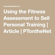 Personal trainer forms personal training contract agreement using the fitness assessment to sell personal training article ptonthenet altavistaventures Choice Image