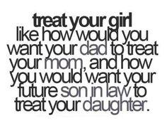 Treat your girl like....