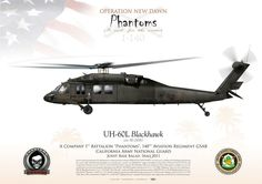 "UNITED STATES ARMY A Company 1st Battalion ""Phantoms"", 140th Aviation Regiment GSAB California Army National Guard ""OPERATION NEW DAWN""Joint Base Balad, Iraq 2011"