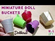 DIY Miniature Buckets for Dollhouse | How to make mini Bucket - YouTube