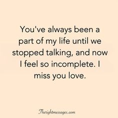 29 i miss you quotes for her him missing someone sayings Losing You Quotes, Losing Friends Quotes, Bff Quotes, Bible Verses Quotes, Friendship Quotes, Lost Friendship, Qoutes, Heart Quotes, Love Sick Quotes
