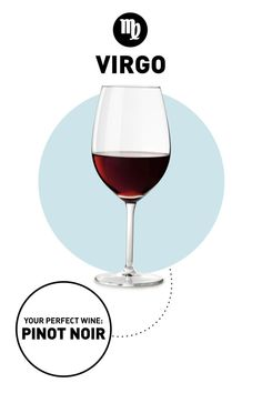 Your Drink: Pinot Noir Why: No, it's not just because you die every time you hear Titus Andromedon's song in Unbreakable Kimmy Schmidt (no zodiac sign is immune to that one).   - HouseBeautiful.com