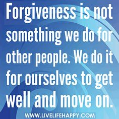 #I was treated very badly today and I decided to forgive them because I wanted to move on. Great me :D