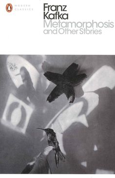 Franz Kafka - Metamorphosis and Other Stories -