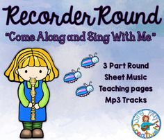 """Fun Concert or Classroom RECORDER SONG """"Come Along and Sing with Me"""" Note Names, Le"""