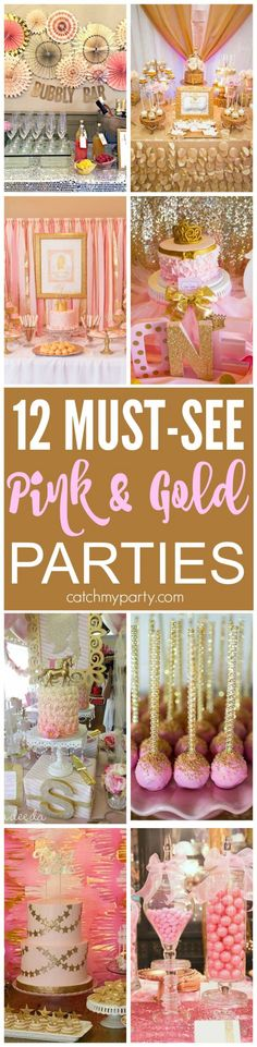 12 Must-See Pink and Gold Birthday Parties! There are ideas for bridal showers…