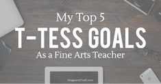 How to navigate T-TESS when you teach fine arts