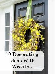 10 Decorating Ideas with Wreaths