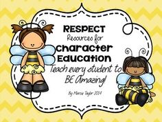 """Adorable """"Bee Themed"""" Character Education Freebie!  This is a small portion of a larger Character Education product.  Character Education- HUGE- Bee Themed Product  This freebie includes 2 Respect posters, a writing prompt, and """"caught BEing respectful"""" slips."""