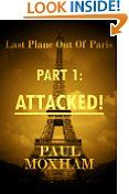 Free Kindle Books - Men's Adventure - MENS ADVENTURE - FREE -  Attacked! (Last Plane out of Paris, Part One)