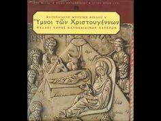 """""""Δεῦτε Ἀγαλλιασώμεθα..."""", """"Τὶ Σοι Προσενέγκωμεν Χριστέ..."""""""
