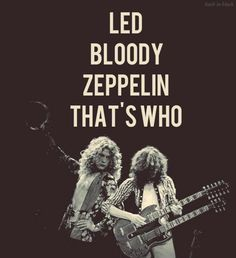 Led Zeppelin ~ Robert Plant Jimmy Page Kinds Of Music, Music Love, Music Is Life, Rock Music, My Music, Rock N Roll, Rock And Roll Bands, Great Bands, Cool Bands
