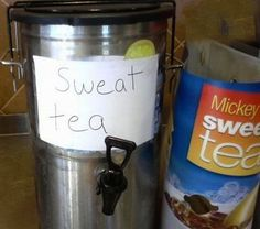 sweat tea, mcdonald's sign fail