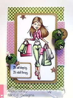 Alexandra Morein: ClayGuana - for C.C. Design - 2/4/15 (ccdesigns: Roberto's Rascals Shopping Erica stamp)  (Pin#1: CC Designs.  Pin#1: Beauty & Girly Stuff)